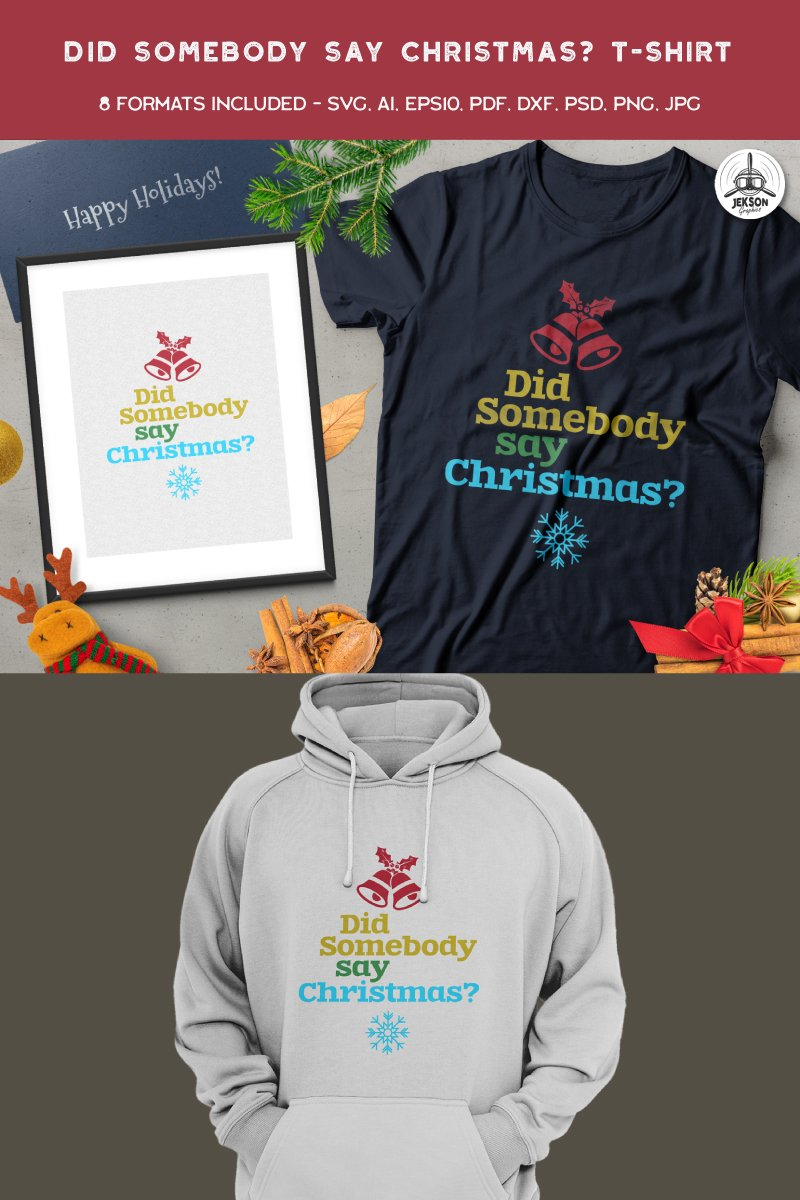 "Tema T-shirt #88854 ""Did Somebody Say Christmas"""
