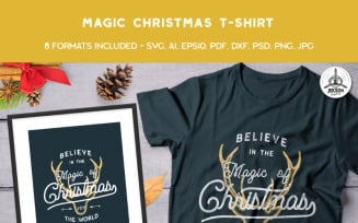 Believe in the Magic of Christmas - T-shirt Design