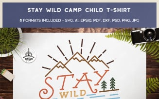 Stay Wild Camping Child - T-shirt Design