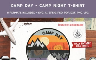 Camp Day Camp Night - T-shirt Design