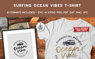 Ocean Vibes, Surfing - T-shirt Design