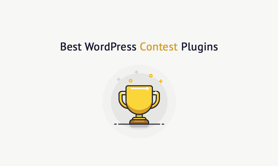 8 Must-try WordPress Contest Plugins for Your Site [Expert Choice]