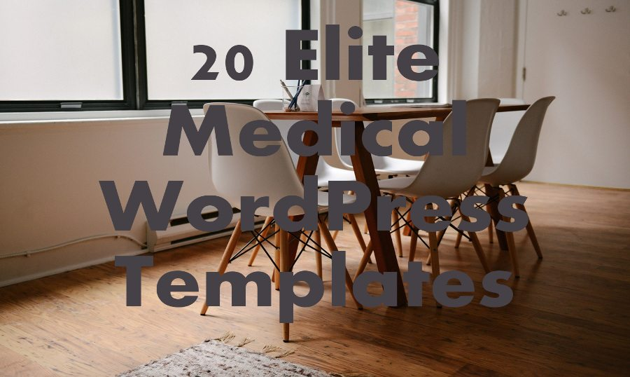 Elite Medical WordPress Templates